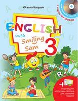 """Підручник для 3 класу """"English with Smiling Sam 3"""" (з аудіосупроводом та мультимедійною інтерактивною програмою)"""