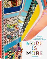 ore is More: Memphis, Maximalism, and New Wave Design