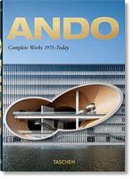 Ando. Complete Works 1975–Today. 40th Anniversary Edition (QUARANTE)