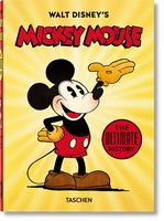 Walt Disney's Mickey Mouse. The Ultimate History. 40th Anniversary Edition (Multilingual Edition)