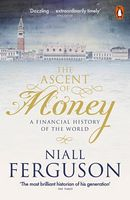 The Ascent of Money The Ascent of Money