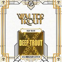 DEEP TROUT (2005) (25th ANNIVERSARY EDITION COLLECTABLE SERIES) (G/f) (2 LP)