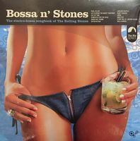 BOSSA n` STONES The electro-bossa songbook of The Rolling Stones (2005)