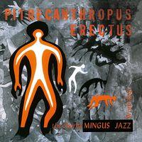PITHECANTHROPUS ERECTUS (1956) (G/f) (180 GRAM HQ VIRGIN VINYL)