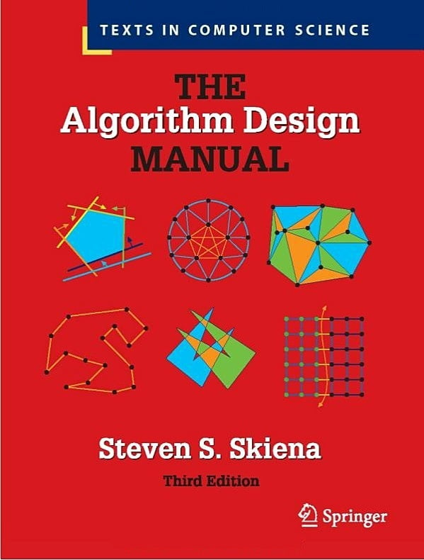 The Algorithm Design Manual (Texts in Computer Science) 3rd ed. 2020 Edition