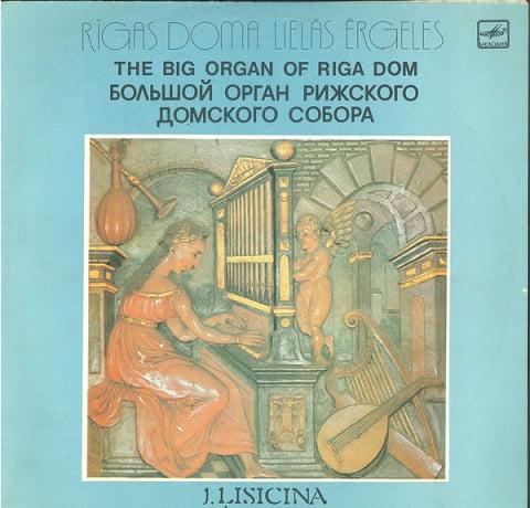 J. Lisicina – The Big Organ Of Riga Dom