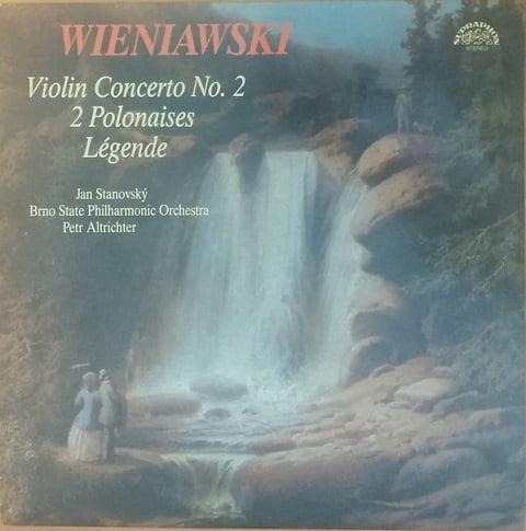 Wieniawski, Jan Stanovsky, Brno State Philharmonic Orchestra, Petr Altrichter – Violin Concerto No. 2 / 2 Polonaises / Legende