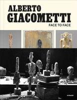 Alberto Giacometti: Face to Face
