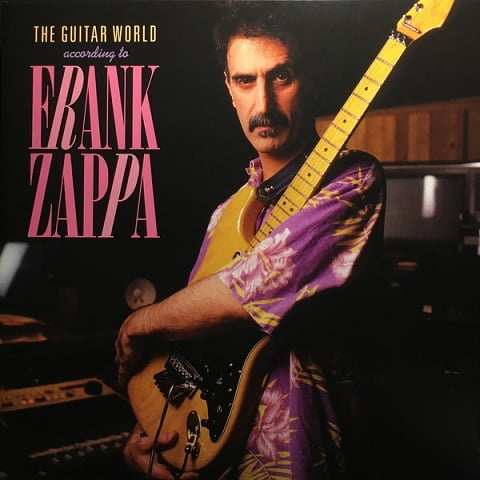 Frank Zappa – The Guitar World According To Frank Zappa (Vinyl)