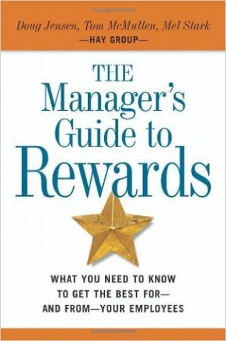 The+Manager%27s+Guide+to+Rewards%3A+What+You+Need+to+Know+to+Get+the+Best+for+--+and+from+--+Your+Employees - фото 1