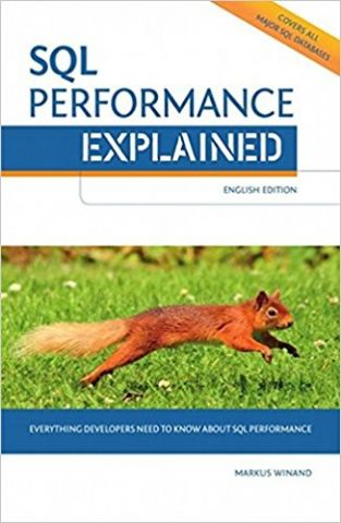 SQL+Performance+Explained+Everything+Developers+Need+to+Know+about+SQL+Performance - фото 1
