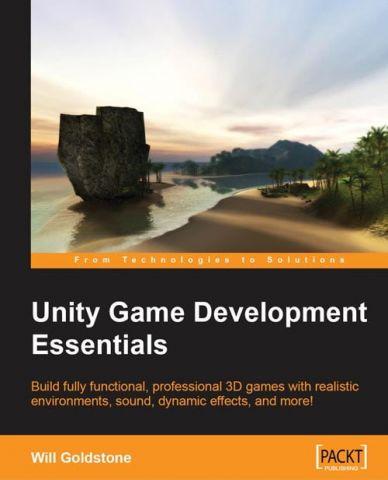 Unity+Game+Development+Essentials+1st+Edition - фото 1
