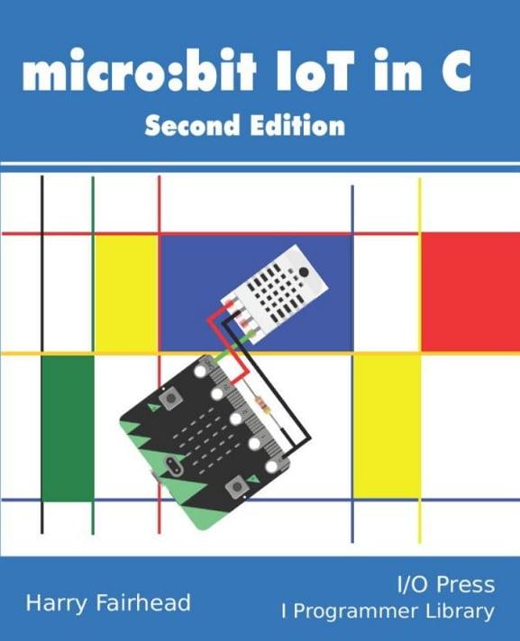 Micro:bit IoT In C Second Edition