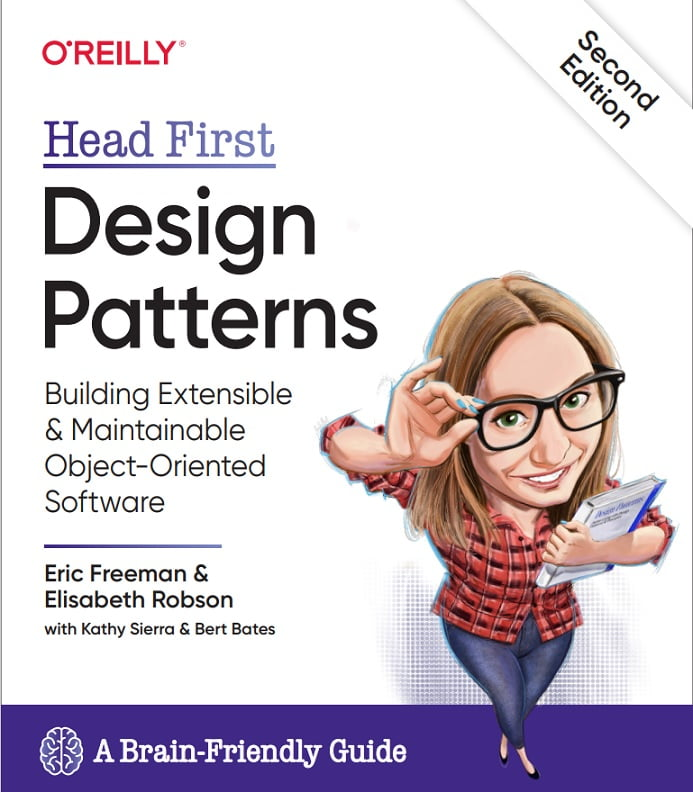 Head First Design Patterns. Building Extensible and Maintainable Object-Oriented Software 2nd Edition