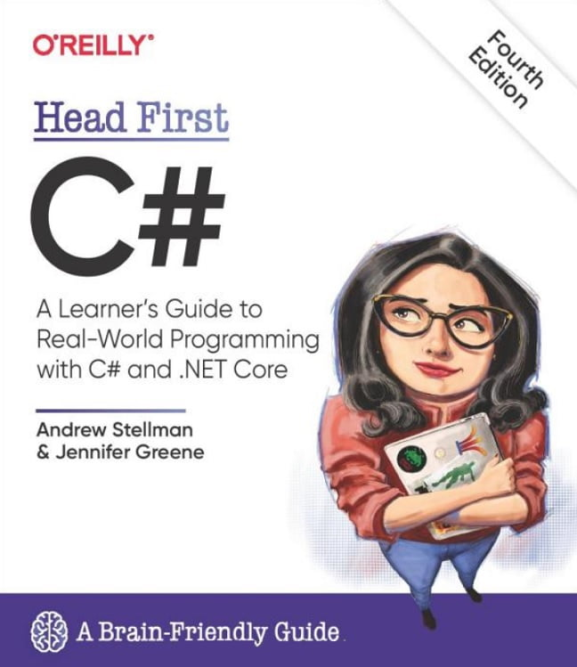 Head First C#: A Learner's Guide to Real-World Programming with C# and .NET Core 4th Edition