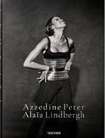 Peter Lindbergh. Azzedine Alaia (Multilingual Edition)