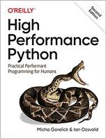 High Performance Python. Practical Performant Programming for Humans 2nd Edition