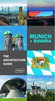 The Architecture Guide. Munich + Bavaria